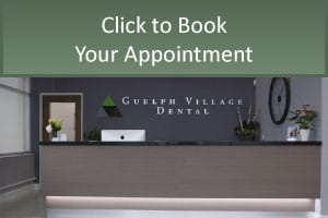 Book Your Appointment at Guelph Village Dental
