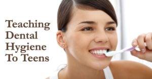 Teaching Dental Hygiene to Teens